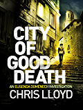City of Good Death (The Elisenda Domènech Investigations Book 1) (English Edition)