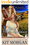 His Prairie Sweetheart (Prairie Brides Book Five)