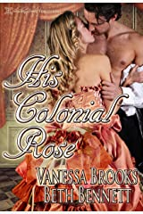 His Colonial Rose (Masterful Husbands) Kindle Edition
