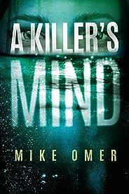 A Killer's Mind (Zoe Bentley Mystery Book 1)