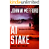 AT Stake (An Alex Troutt Thriller, Book 7) (Redemption Thriller Series 19)