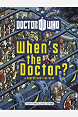 Doctor Who: When's the Doctor? Hardcover