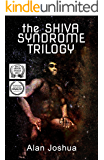 The SHIVA Syndrome Trilogy: (The Mind of Stefan Dürr, The Cosmic Ape, The Interdimensional Nexus)