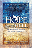 Hope Beyond Hell The Righteous Purpose of God's Judgment (English Edition)