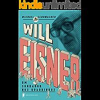 Will Eisner: um sonhador nos quadrinhos