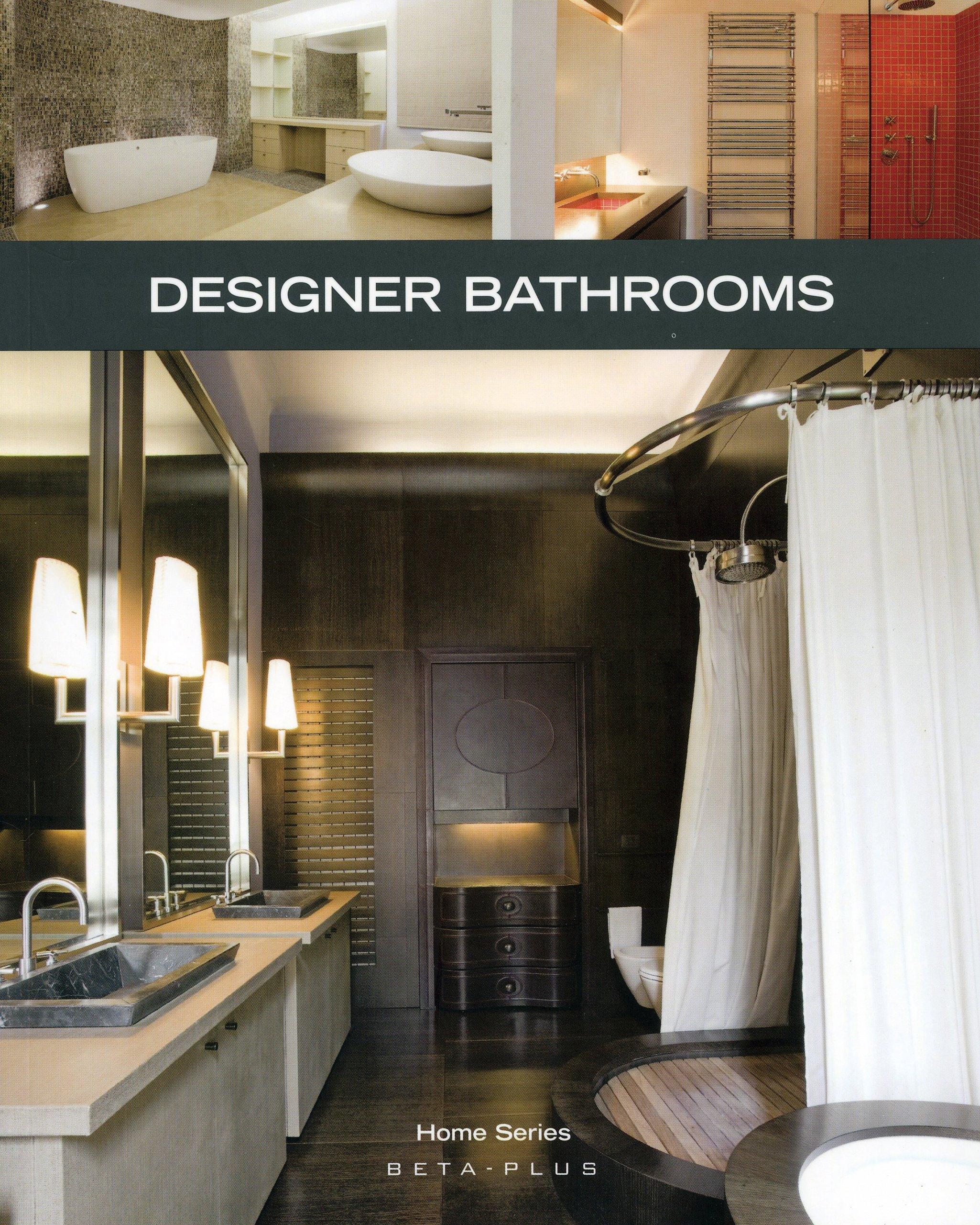 Amazon Com Designer Bathrooms Home 9789089440495 Beta Plus Publishing Books