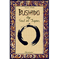Bushido the Soul of Japan: Illustrated (History Alive Book 2) (English Edition)