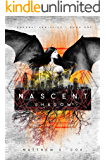 Nascent Shadow (Temporal Armistice Book 1)