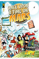 Once Upon a Time on Mars: Book One - The Quest begins (The Adventures of Prince Ziph 1) Kindle Edition