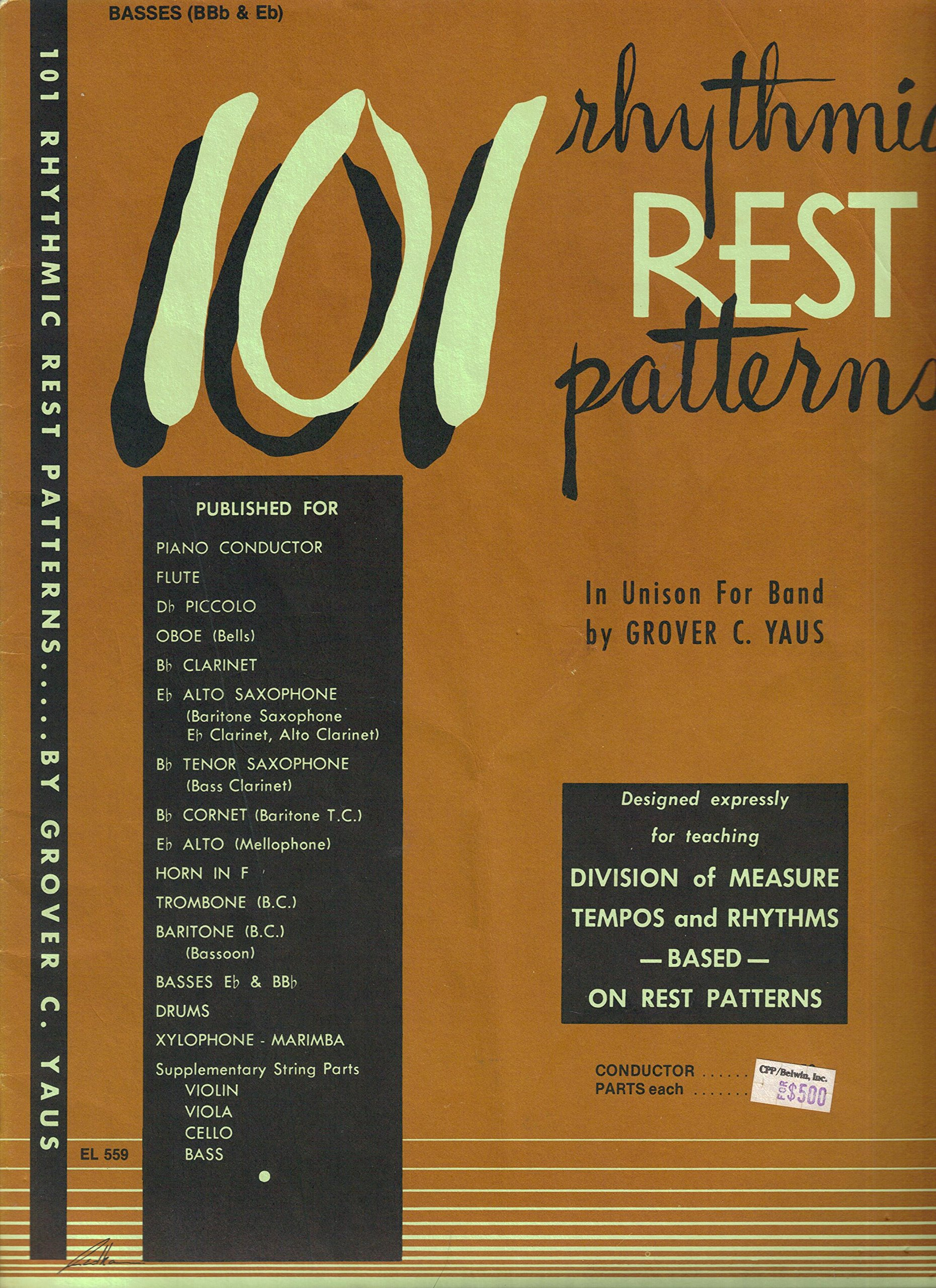 101 Rhythmic Rest Patterns In Unison For Band: Basses (BBb & Eb): Grover C.  Yaus: Amazon.com: Books