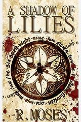 A Shadow of Lilies (The Last Savior Book 1) Kindle Edition