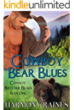 Cowboy Bear Blues: BBW Bear Shifter Paranormal Romance (Cowboy Brother Bears Book 1)