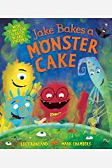 Jake Bakes a Monster Cake Kindle Edition