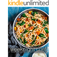 Weeknight Chef: Wonderful Weeknight Recipes that the Entire Family Will Enjoy (English Edition)