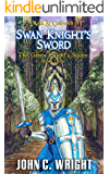 Swan Knight's Sword: The Green Knight's Squire Book Three (Moth & Cobweb 3)