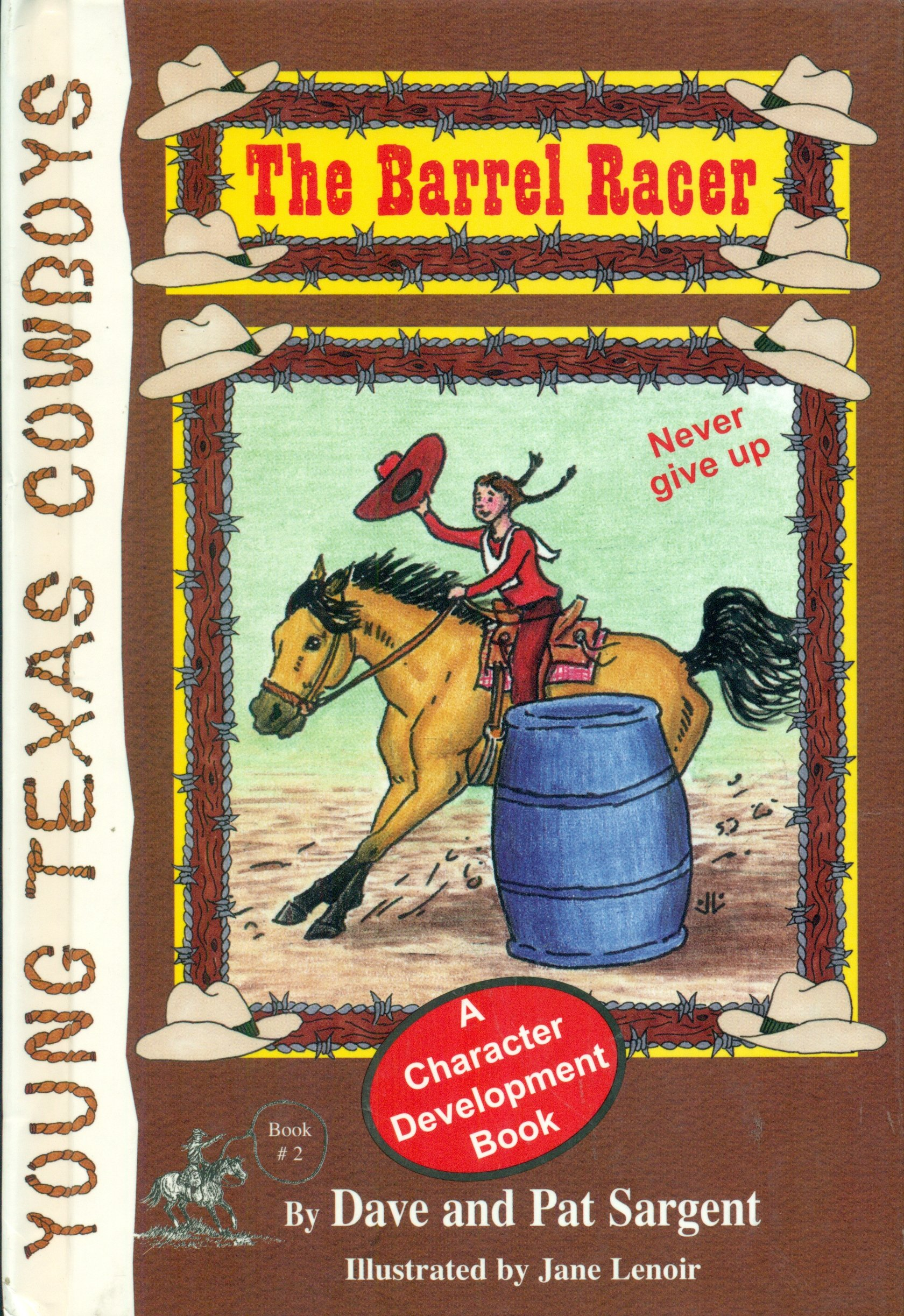 Download Barrel Racer: Never Give Up (Young Texas Cowboys) pdf