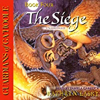 Guardians of Ga'Hoole, Book Four: The Siege