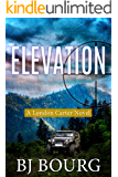 Elevation: A London Carter Novel (London Carter Mystery Series Book 5)