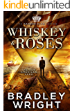 Whiskey & Roses (The Xander King Series Book 1) (English Edition)