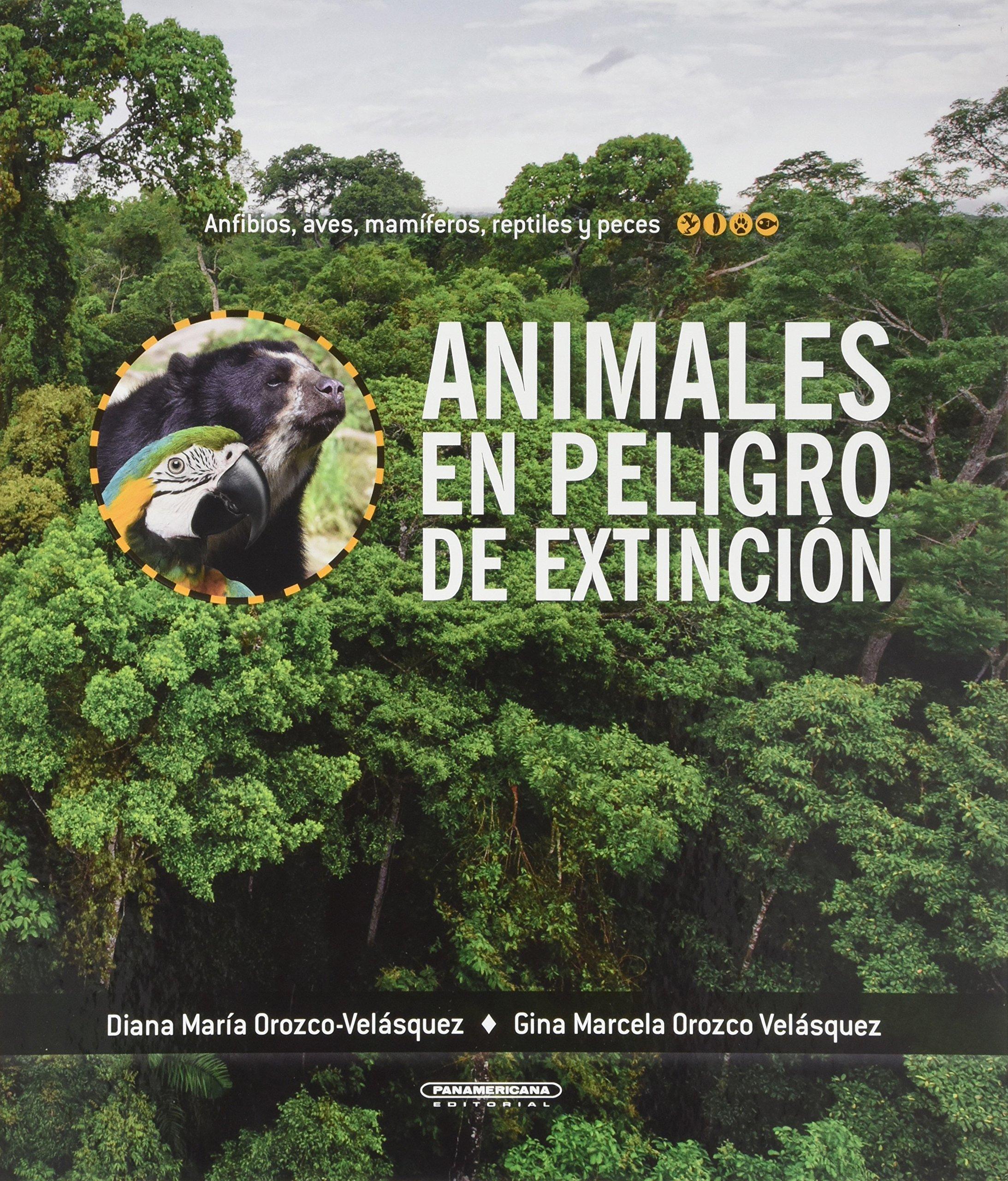 Animales en peligro de extinción (Spanish Edition): Varios, Panamericana:  9789583054556: Amazon.com: Books