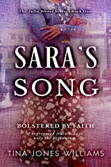 Sara's Song: Bolstered by Hope (The Julia Street Series Book 1) Kindle Edition