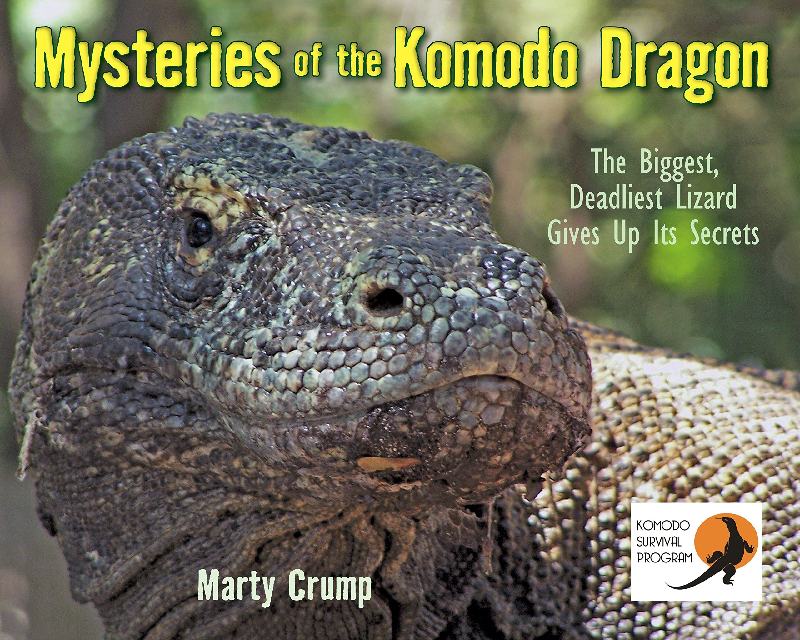 Mysteries of the Komodo Dragon: The Biggest, Deadliest