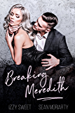 Breaking Meredith: A Dark Romance (Disciples Book 4) (English Edition)