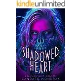 Shadowed Heart: A Dark Reverse Harem Romance (A Death So Sweet Book 1)