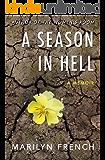 A Season in Hell: A Memoir (English Edition)