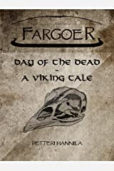 Day Of The Dead: A Viking Fantasy Tale Kindle Edition