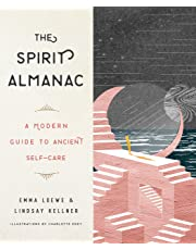The Spirit Almanac: A Modern Guide to Ancient Self-Care