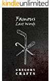 Famous Last Words (English Edition)