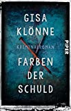 Farben der Schuld: Kriminalroman (Judith-Krieger-Krimis, Band 4)