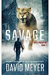 Savage (Apex Predator Book 2) Kindle Edition