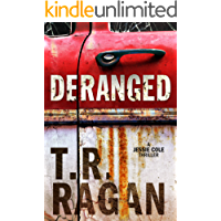 Deranged (Jessie Cole Book 3)