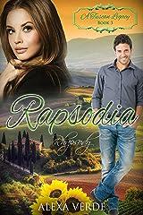 Rapsodia: Rhapsody (A Tuscan Legacy Book 3) Kindle Edition