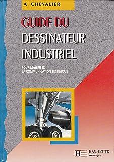 guide dessinateur industriel.pdf gratuit
