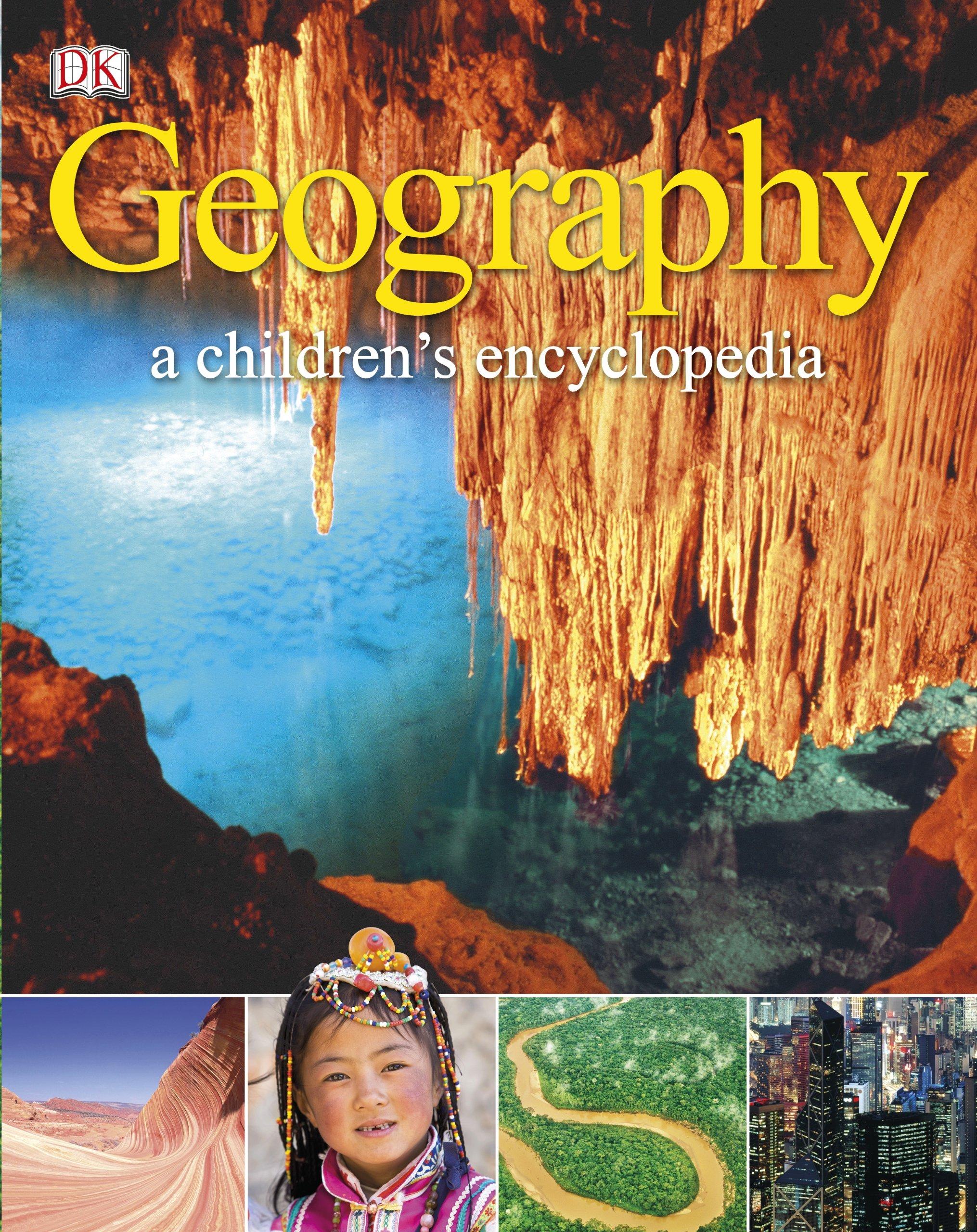 Geography a Children's Encyclopedia: DK: 9781409329602: Amazon.com: Books