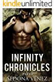Infinity Chronicles - Part Two: Paranormal Shape Shifter Alpha Male romance (Valkyries: Soaring Raven Book 2)
