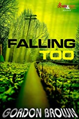 Falling Too (Charlie Wiggs Book 2) Kindle Edition