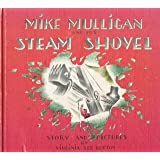 Weekly Reader Children's book club presents Mike Mulligan and his steam shovel