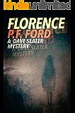 Florence (Dave Slater Mystery Novels Book 3)