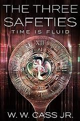 The Three Safeties Kindle Edition
