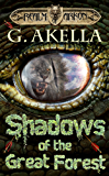 Shadows of the Great Forest (Realm of Arkon, Book 4) (English Edition)
