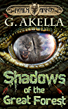 Shadows of the Great Forest: Epic LitRPG (Realm of Arkon, Book 4)