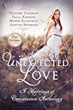 Unexpected Love: A Marriage of Convenience Anthology