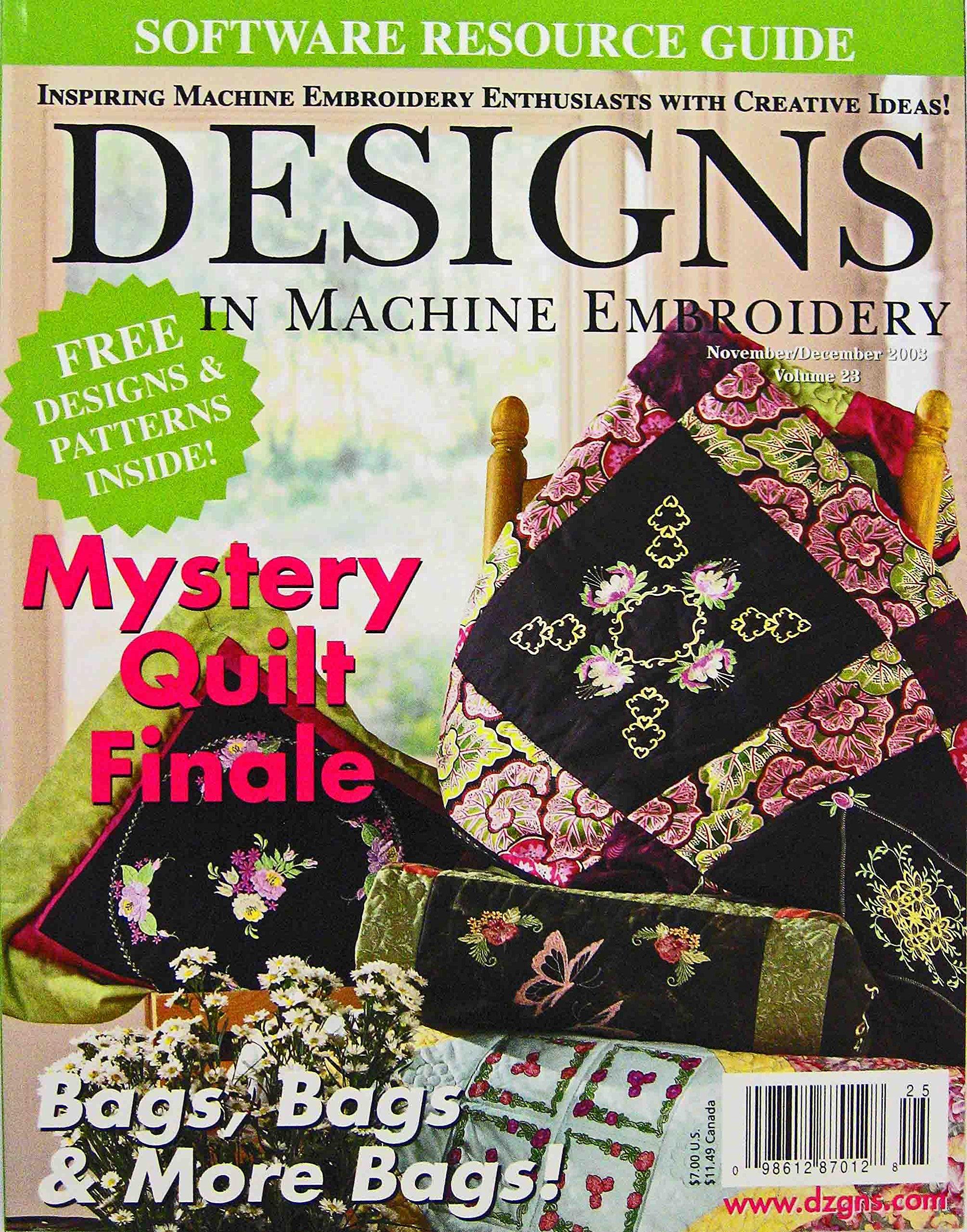 Designs In Machine Embroidery, November/December 2003, Vol