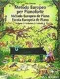 European piano method. Per la Scuola secondaria di primo grado: 2