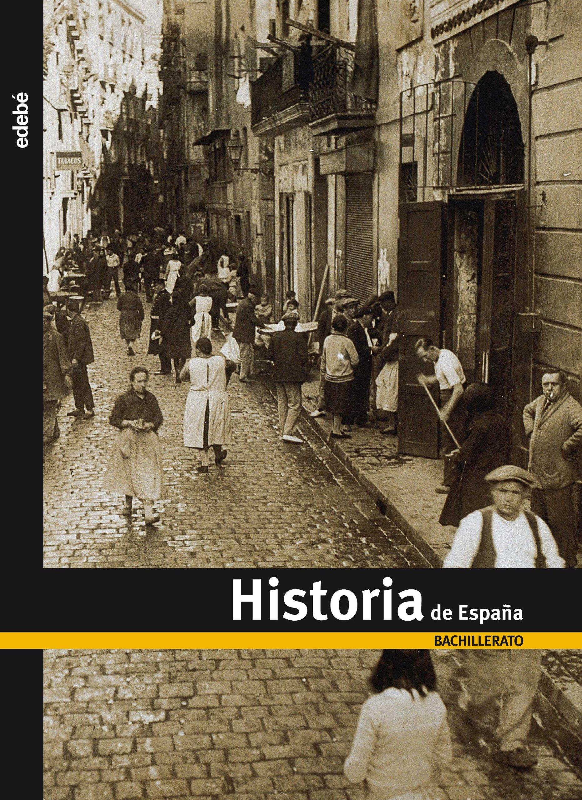 Historia de España, Bachillerato - 9788423693795: Amazon.es: Edebé ...