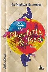 Charlotte & Ben: Ein Freund kann alles verändern (Reihe Hanser) (German Edition) Kindle Edition